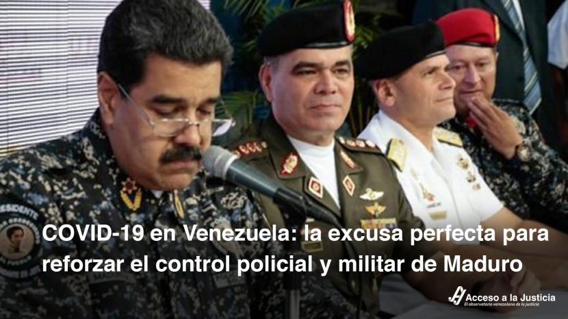 COVID-19 en Venezuela la excusa perfecta para reforzar el control policial y militar de Maduro-1