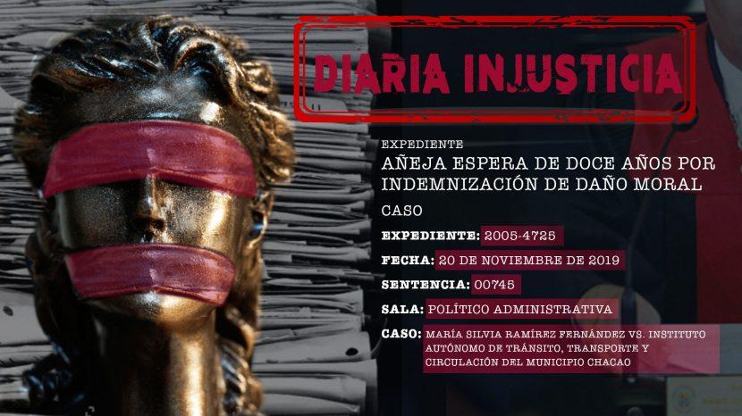 Diaria Injusticia Añeja espera de 12 años por indemnización de daño moral