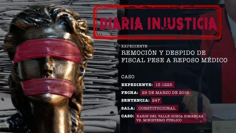 Diaria Injusticia - exp. 13-1225 Karin Ochoa