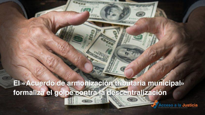 """El """"Acuerdo de armonización tributaria municipal"""" formaliza el golpe contra la descentralización"""