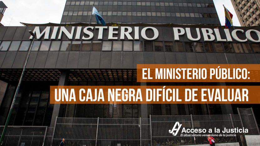 El Ministerio Público Una caja negra difícil de evaluar-1