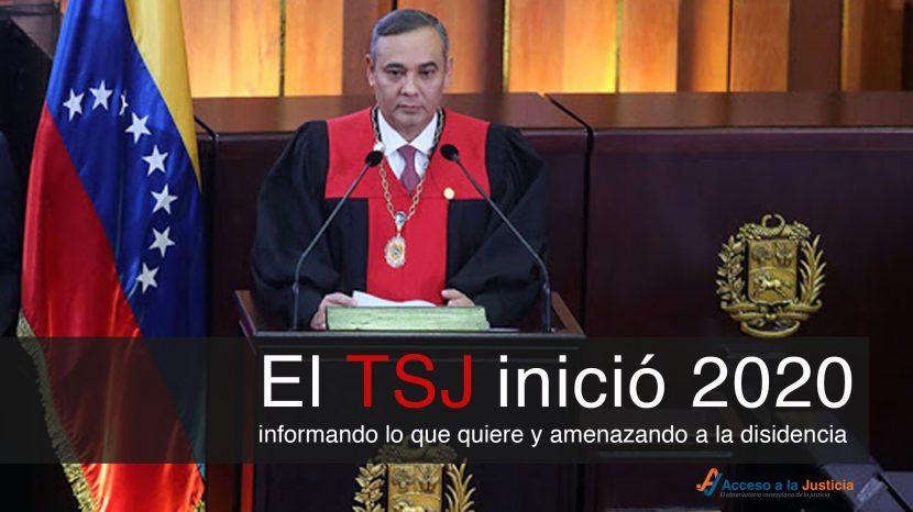 El TSJ inició 2020 informando lo que quiere y amenazando a la disidencia