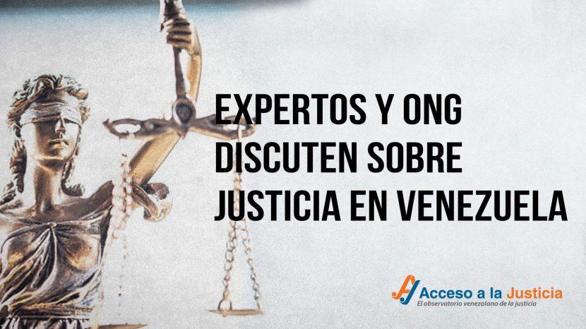 Expertos y ONG discuten sobre justicia en Venezuela