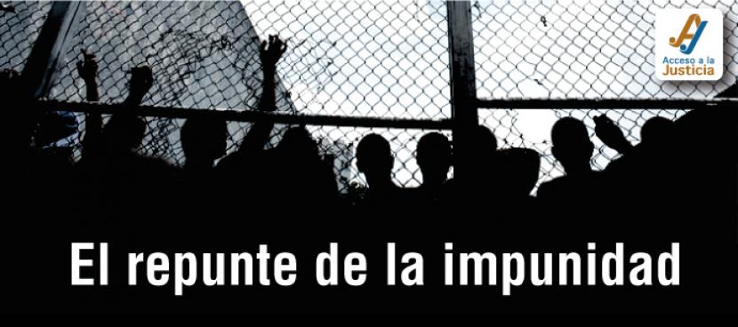 El repunte de la impunidad