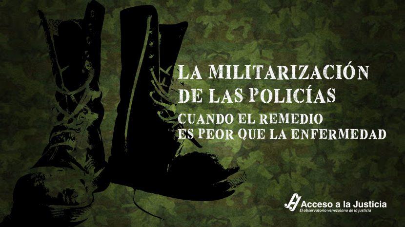 La militarización de las policías