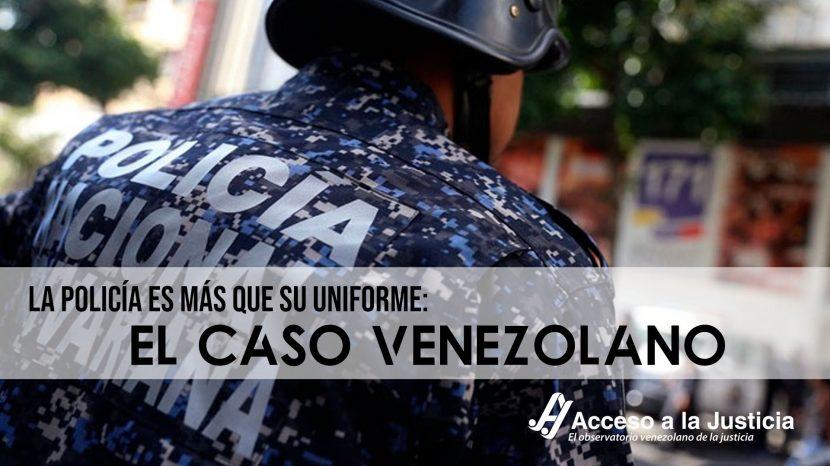 La policía es más que su uniforme el caso venezolano-1